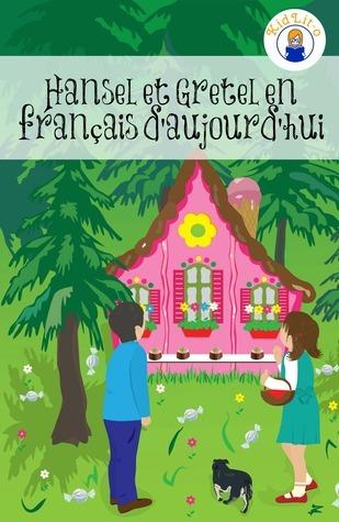 Hansel et Gretel en français daujourdhui BookCaps