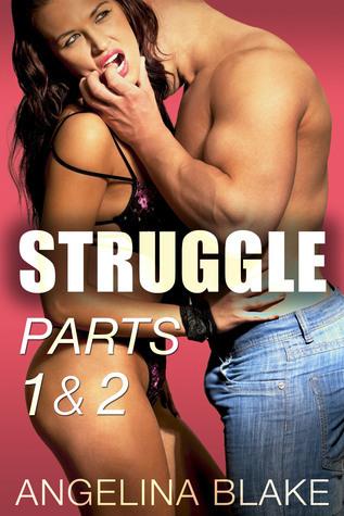 Struggle: Rape Fantasies (The Struggle Bundle, Parts One and Two)  by  Angelina Blake