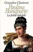 paolina bonaparte la fedele infedele  by  Geneviève Chastenet