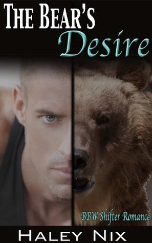 The Bears Desire Haley Nix