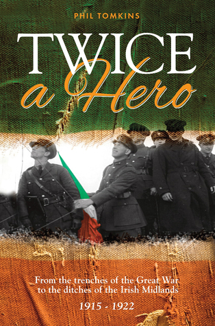 Twice a Hero  by  Phil Tomkins