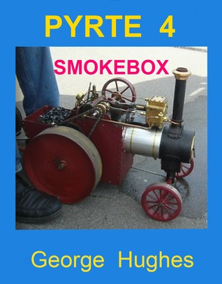 PYRTE 4 The Smokebox  by  George Hughes