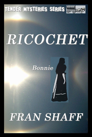 Ricochet  by  Fran Shaff