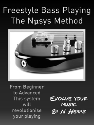 Freestyle Bass Playing The Nμsys Method Nigel Heaps