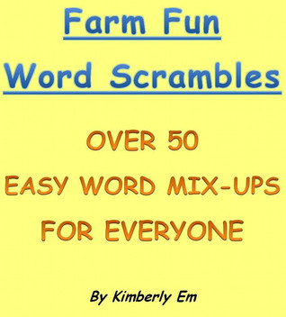 Farm Fun Word Scramble: Over 50 Word Puzzles Kimberly Em