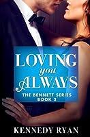 Loving You Always (The Bennett's)