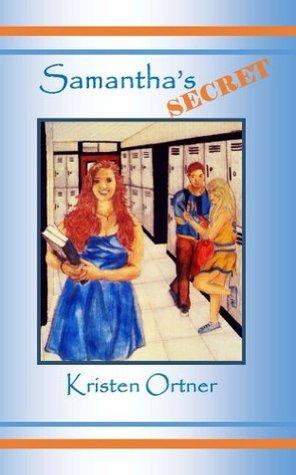 Samanthas Secret Kristen Ortner