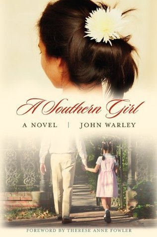 A Southern Girl: A Novel (Story River Books) John Warley