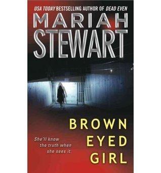 Brown-Eyed Girl (FBI #1) Mariah Stewart