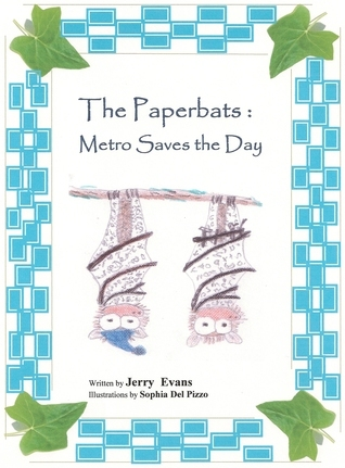 The Paperbats: Metro Saves the Day Jerry Evans