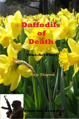 Daffodils of Death Raja Sharma