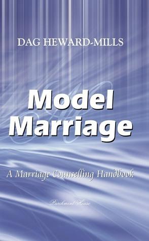 Model Marriage Dag Heward-Mills
