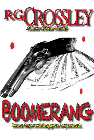 Boomerang  by  R.G. Crossley