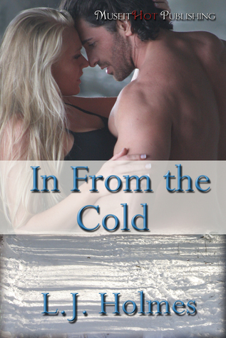 In from the Cold  by  L.J. Holmes