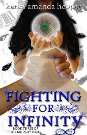 Fighting For Infinity Karen Amanda Hooper