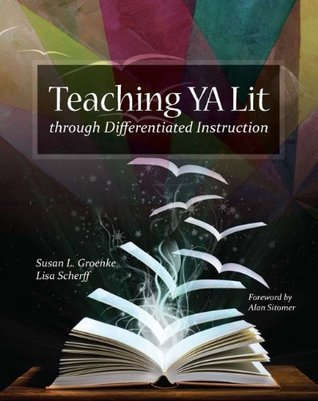 Teaching YA Lit Through Differentiated Instruction  by  Susan L. Groenke