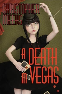 A Death in Vegas Christopher Meeks