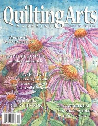 Quilting Arts Magazine SUMMER 2005 Issue 18 Quilting Arts Magazine