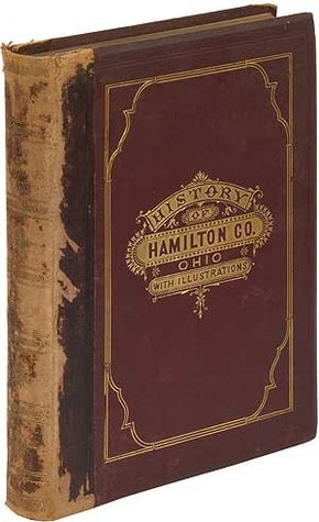 History of Hamilton County Ohio, with Illustrations and Biographical Sketches Henry A. Ford