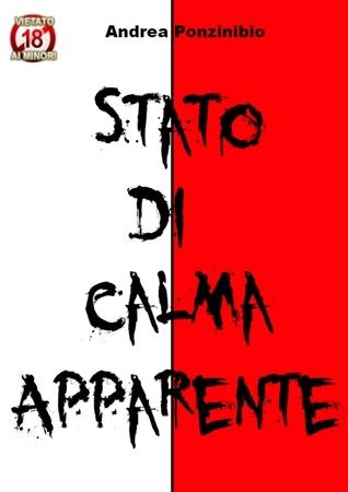 Stato Di Calma Apparente  by  Andrea Ponzinibio