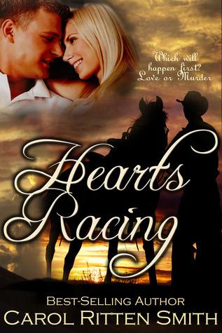 Hearts Racing  by  Carol Ritten Smith