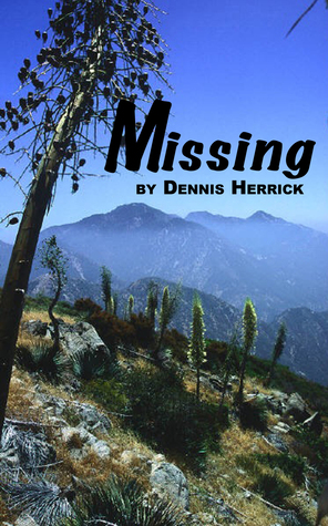 Missing  by  Dennis Herrick