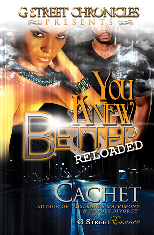 You Knew Better: Reloaded  by  Cachet