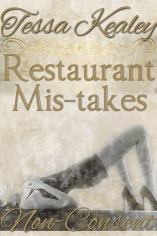 Restaurant Mis-takes  by  Tessa Kealey