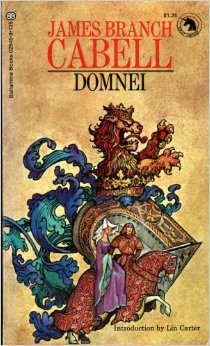 Domnei/The Music from Behind the Room: Two Comedies of Woman Worship James Branch Cabell