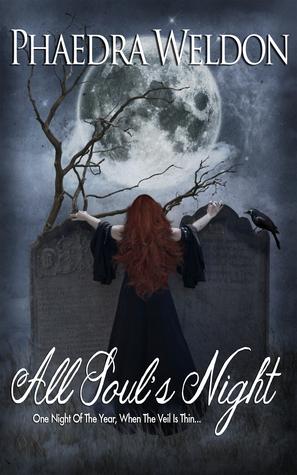 All Souls Night Phaedra Weldon