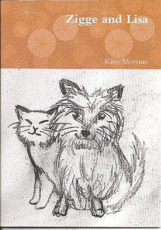 Zigge and Lisa Kitty Mervine