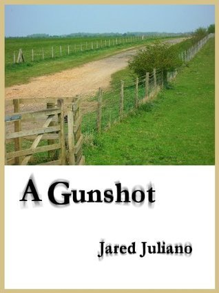 A Gunshot  by  Jared Juliano