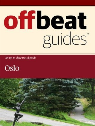 Oslo Travel Guide  by  Offbeat Guides