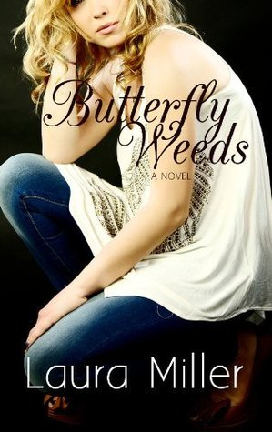 Butterfly Weeds Laura     Miller