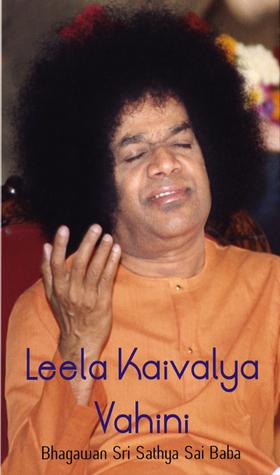 Leela Kaivalya Vahini Bhagawan Sri Sathya Sai Baba