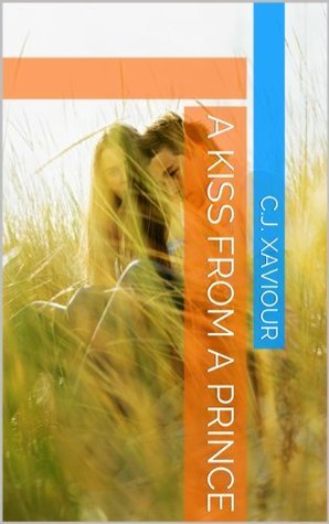 A Kiss from a Prince  by  C.J. Xaviour