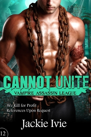Cannot Unite  by  Jackie Ivie