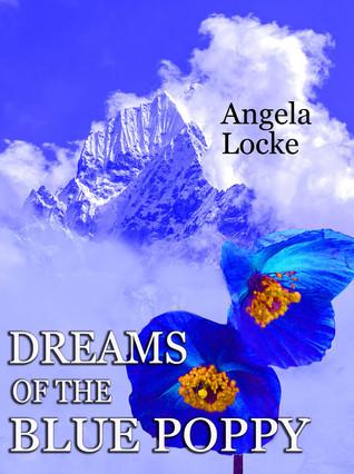 Dreams of the Blue Poppy  by  Kathleen Jones