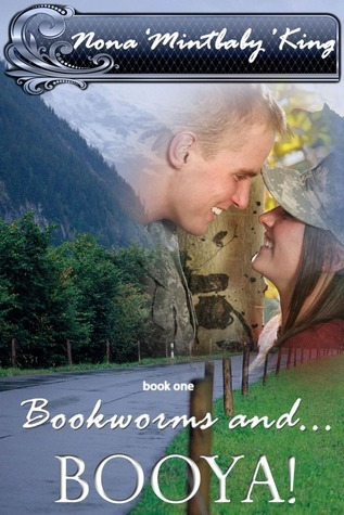 Bookworms and... Booya! (Bookworms and... #1) Nona King