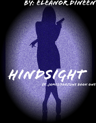 Hindsight  by  Eleanor Dineen