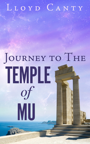 Journey to the Temple of Mu Lloyd Canty