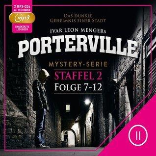 Porterville – Staffel 2 (Folge 07-12)  by  Hendrik Buchna