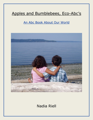 Apples and Bumblebees, Eco-Abcs Nadia Riell