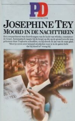 Moord in de nachttrein  by  Josephine Tey
