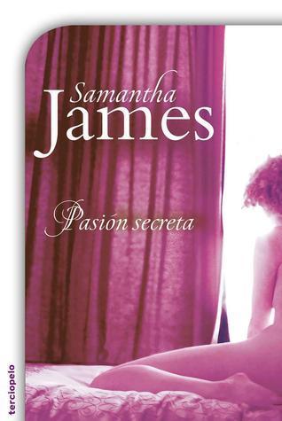 Pasión secreta  by  Samantha James