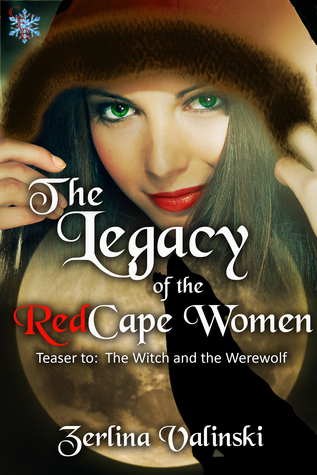 The Legacy of the Redcape Woman Zerlina Valinski
