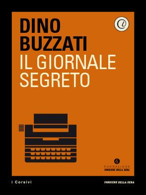 Il giornale segreto  by  Dino Buzzati