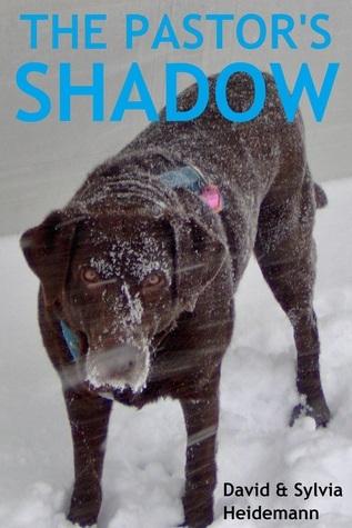 The Pastors Shadow  by  Sylvia Heidemann