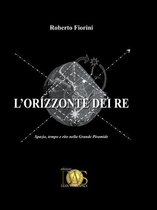 LOrizzonte dei Re  by  Roberto Fiorini