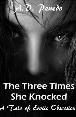 The Three Times She Knocked A.D. Penedo